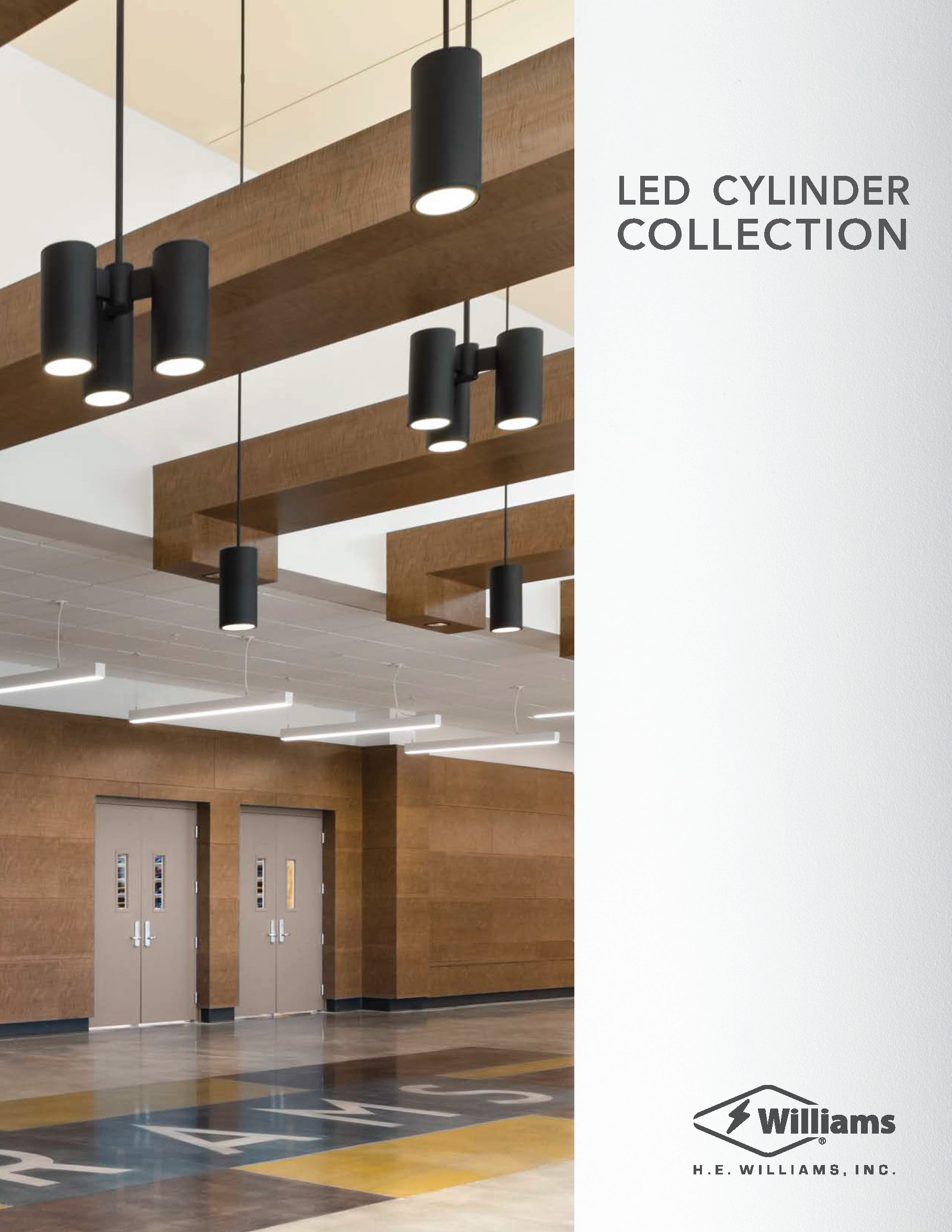Whether you want to make a unique statement or add an elegant touch, the Williams LED Cylinder collection lets you decide how the light shines.